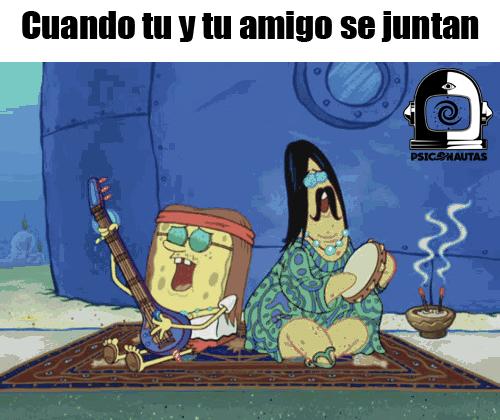 Cuando tu y tu amigo se juntan