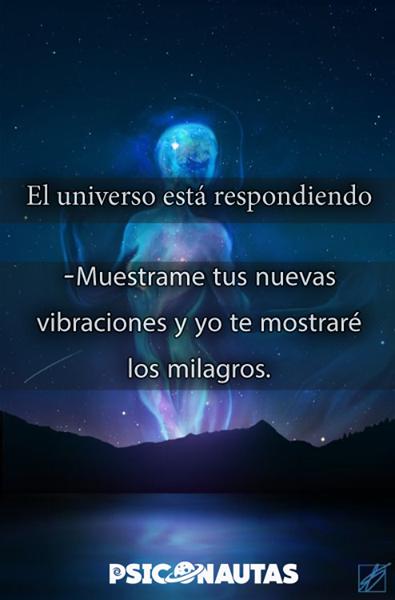 El universo está respondiendo