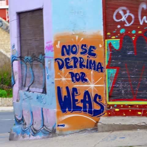 No se deprima por weás