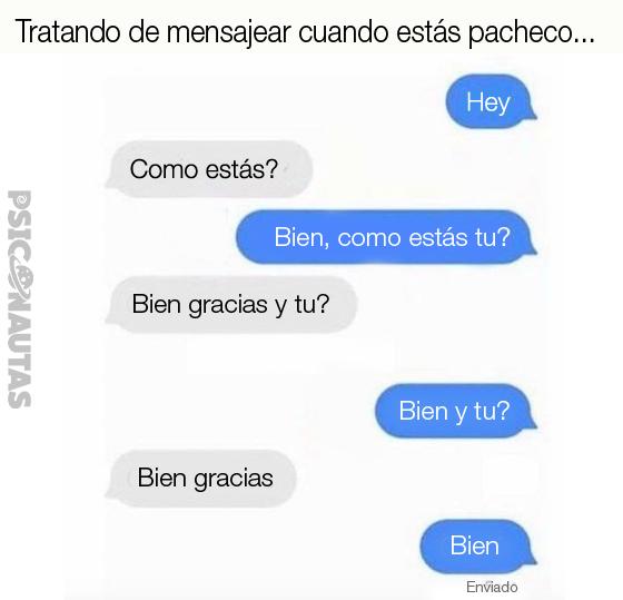 Cuando tratas de mensajear