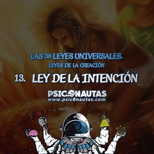 Las 36 Leyes Universales - 13. Ley de la intención.