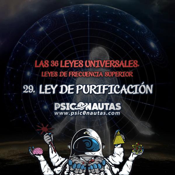 Las 36 Leyes Universales - 29. Ley de purificación.