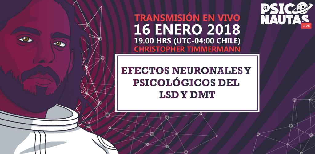 """Charla de Christopher Timmermann sobre """"Efectos neuronales y psicológicos del LSD y DMT"""""""