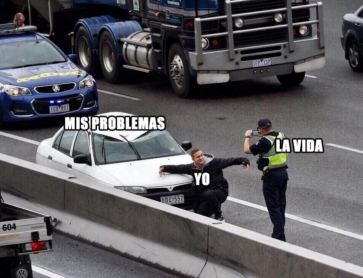 Mis problemas - Yo - La vida