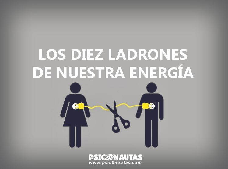 Los diez ladrones de nuestra energía